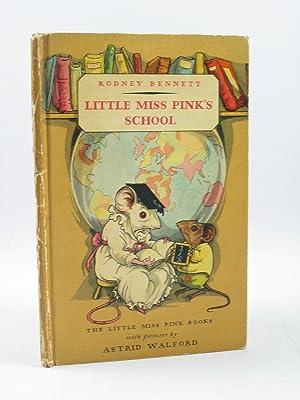 LITTLE MISS PINK'S SCHOOL: Bennett, Rodney