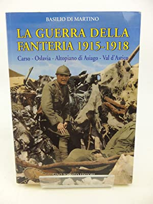 LA GUERRA DELLA FANTERIA 1915-1918: Di Martino, Basilio