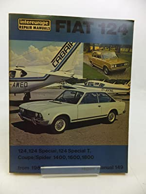 WORKSHOP MANUAL FOR FIAT 124 SALOON, COUPE,: Newton, Roy