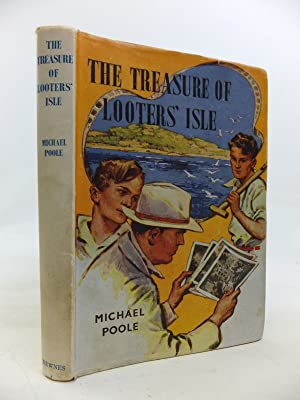THE TREASURE OF LOOTERS' ISLE: Poole, Michael