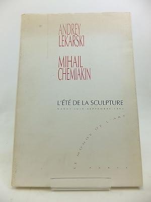 ANDREY LEKARSKI MIHAIL CHEMIAKIN L'ETE DE LA