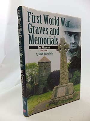 FIRST WORLD WAR GRAVES AND MEMORIALS IN GWENT VOLUME 2: Westlake, Ray