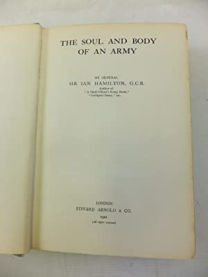 THE SOUL AND BODY OF AN ARMY: Hamilton, Ian