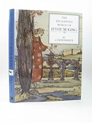 THE ENCHANTED WORLD OF JESSIE M. KING: White, Colin