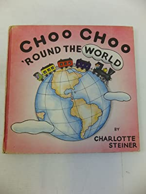 CHOO CHOO 'ROUND THE WORLD: Sterling, Helen