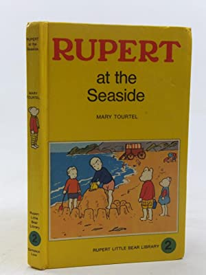 RUPERT AT THE SEASIDE - RUPERT LITTLE: Tourtel, Mary