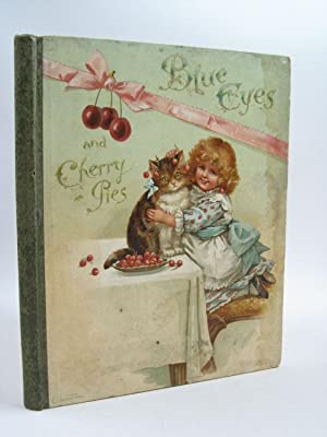 BLUE EYES AND CHERRY PIES: Crompton, Frances E.