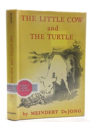 THE LITTLE COW AND THE TURTLE: Dejong, Meindert