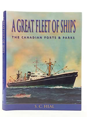 A GREAT FLEET OF SHIPS THE CANADIAN: Heal, S.C.