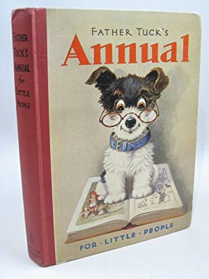 FATHER TUCK'S ANNUAL FOR LITTLE PEOPLE -: Rutley, Cecily M.