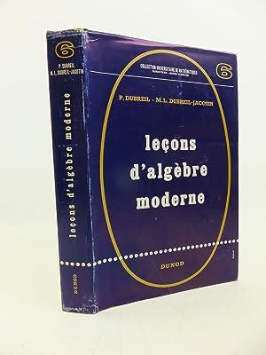 LECONS D'ALGEBRE MODERNE: Dubreil, P. &