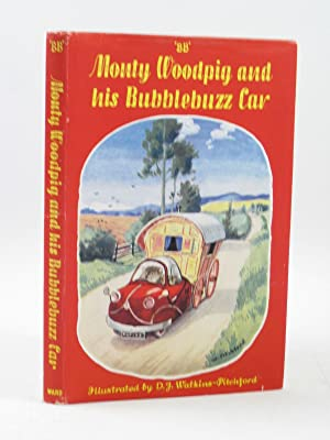 MONTY WOODPIG AND HIS BUBBLEBUZZ CAR: BB,