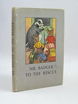 MR. BADGER TO THE RESCUE: Macgregor, A.J. &