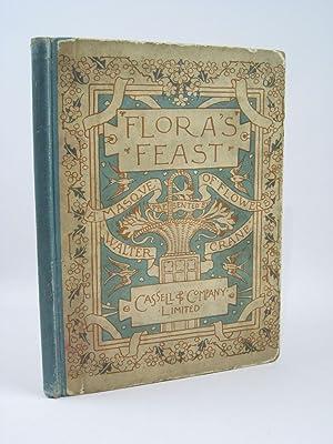 FLORA'S FEAST A MASQUE OF FLOWERS: Crane, Walter