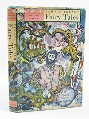 FAMOUS FRENCH FAIRY TALES: Perrault, Charles &