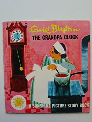 THE GRANDPA CLOCK: Blyton, Enid