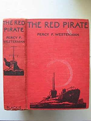 THE RED PIRATE: Westerman, Percy F.