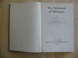 THE MAMMALS OF MICHIGAN: Burt, William H.