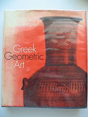 GREEK GEOMETRIC ART: Schweitzer, Bernhard