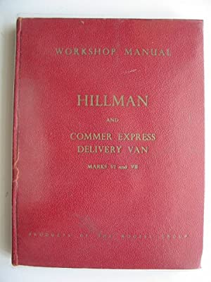 WORKSHOP MANUAL FOR THE HILLMAN