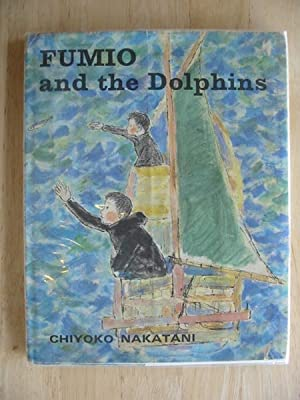 FUMIO AND THE DOLPHINS: Nakatani, Chiyoko