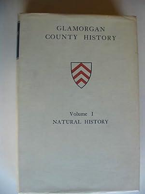 GLAMORGAN COUNTY HISTORY VOL I NATURAL HISTORY: Tattersall, W.M.