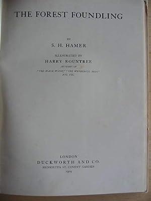 THE FOREST FOUNDLING: Hamer, S.H.
