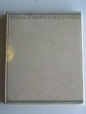 THE BOOK OF SIMON: Hutchinson, A.S.M.