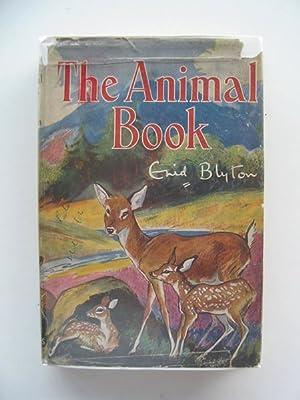 THE ANIMAL BOOK: Blyton, Enid