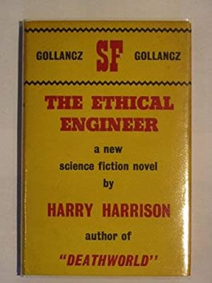 THE ETHICAL ENGINEER: Harrison, Harry