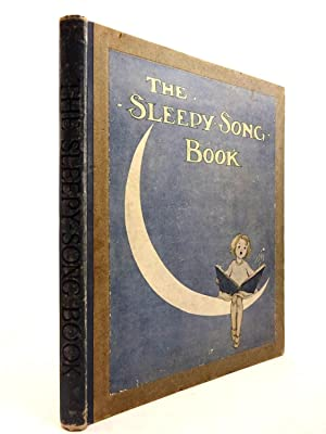 THE SLEEPY-SONG BOOK: Field, Eugene &