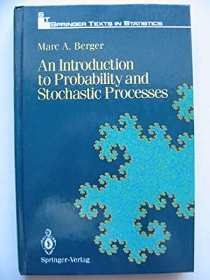 AN INTRODUCTION TO PROBABILITY AND STOCHASTIC PROCESSES: Berger, Marc A.