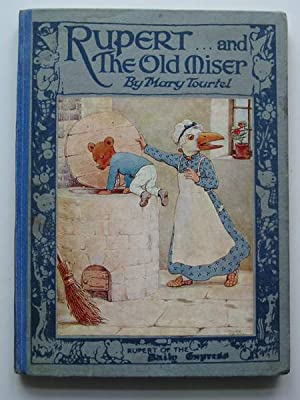 RUPERT AND THE OLD MISER: Tourtel, Mary