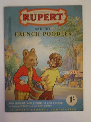 RUPERT ADVENTURE SERIES No. 25 - RUPERT AND THE FRENCH POODLES: Bestall, Alfred