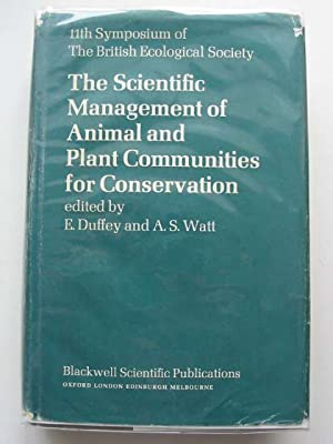 THE SCIENTIFIC MANAGEMENT OF ANIMAL AND PLANT COMMUNITIES FOR CONSERVATION. 11TH SYMPOSIUM OF THE ...
