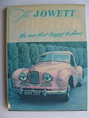THE JOWETT JUPITER THE CAR THAT LEAPED: Nankivell, Edmund