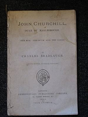 JOHN CHURCHILL DUKE OF MARLBOROUGH: Bradlaugh, Charles