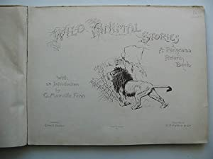 WILD ANIMAL STORIES: Fenn, George Manville & Daniels, Arthur J. & et al,