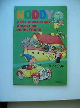 NODDY AND THE NOAH'S ARK ADVENTURE PICTURE BOOK: Blyton, Enid