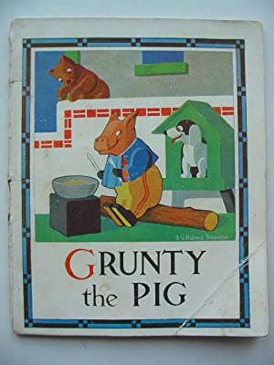 GRUNTY THE PIG: Beaman, S.G. Hulme