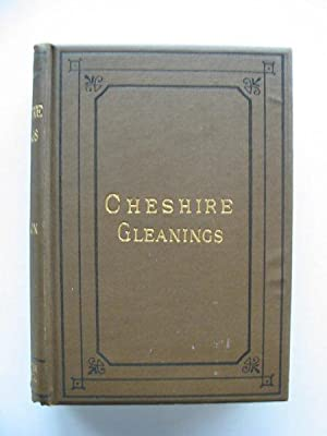 CHESHIRE GLEANINGS: Axon, William E.A.