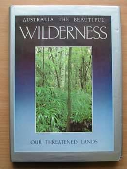 AUSTRALIA THE BEAUTIFUL WILDERNESS: Moult, Allan &