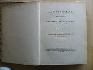 THE LAKES OF SCOTLAND A SERIES OF VIEWS: Leighton, John M.