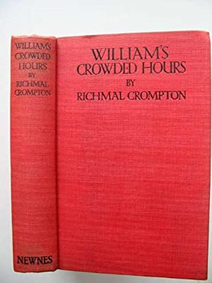 WILLIAM'S CROWDED HOURS: Crompton, Richmal
