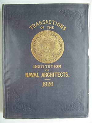 TRANSACTIONS OF THE INSTITUTION OF NAVAL ARCHITECTS VOLUME LXVIII: Dana, R.W.