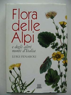 FLORA DELLE ALPI: Fenaroli, Luigi