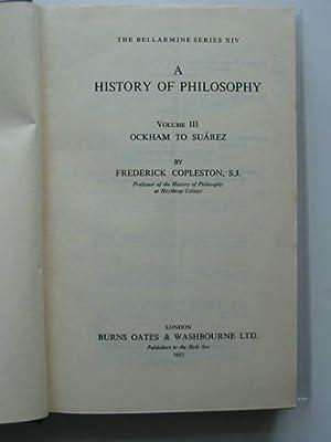 A HISTORY OF PHILOSOPHY VOLUME III: Copleston, Frederick