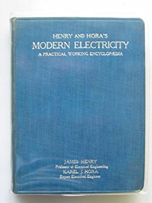 MODERN ELECTRICITY: Henry, James & Hora, Karel J.