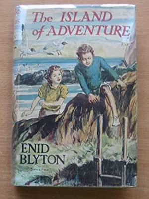 THE ISLAND OF ADVENTURE: Blyton, Enid