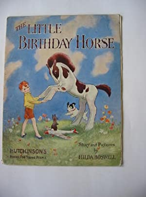 THE LITTLE BIRTHDAY HORSE: Boswell, Hilda